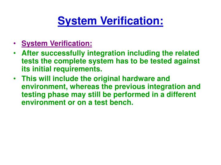 System Verification: