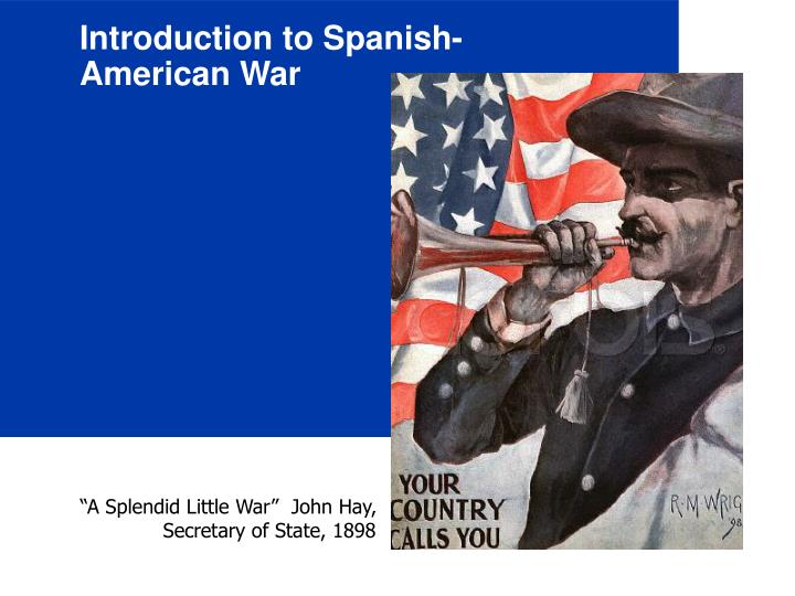 Introduction to Spanish-American War