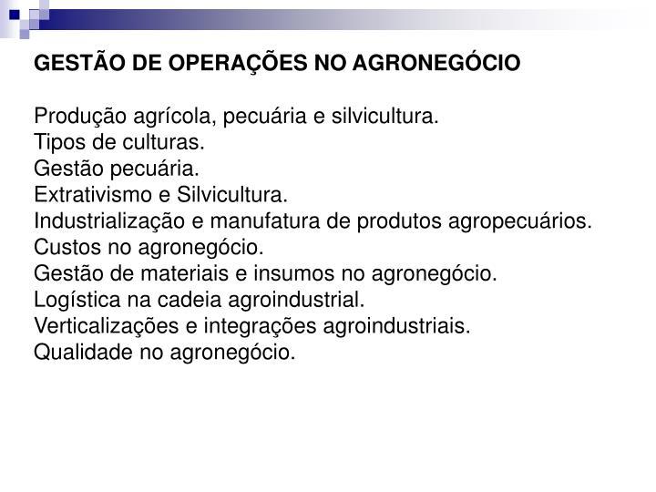 GESTÃO DE OPERAÇÕES NO AGRONEGÓCIO