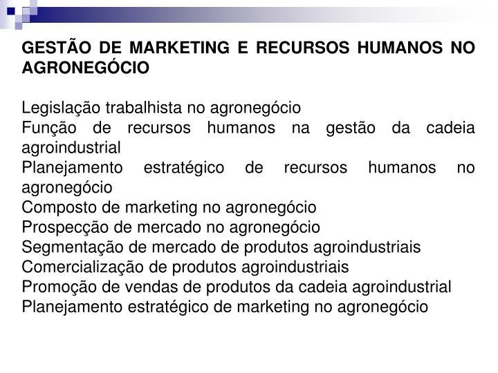 GESTÃO DE MARKETING E RECURSOS HUMANOS NO AGRONEGÓCIO