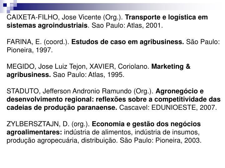 CAIXETA-FILHO, Jose Vicente (Org.).
