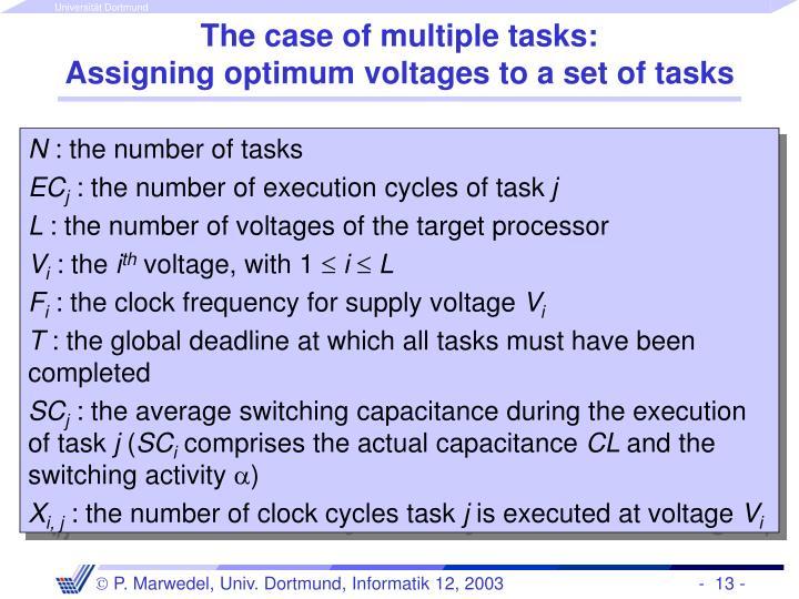 The case of multiple tasks: