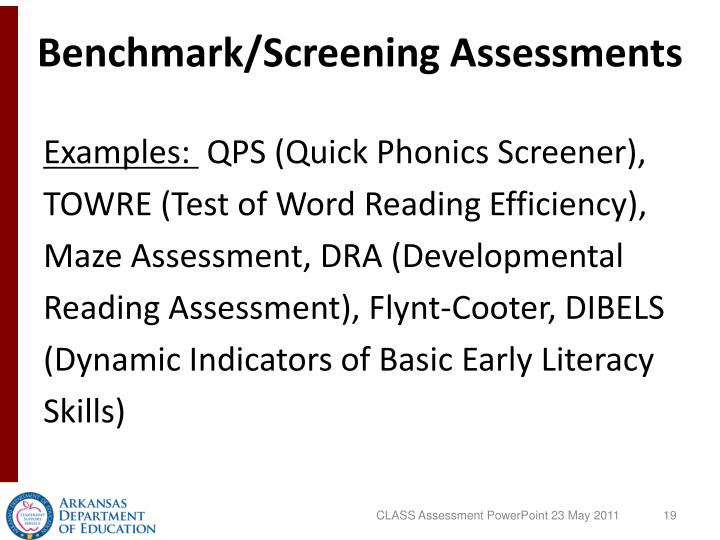 Benchmark/Screening Assessments