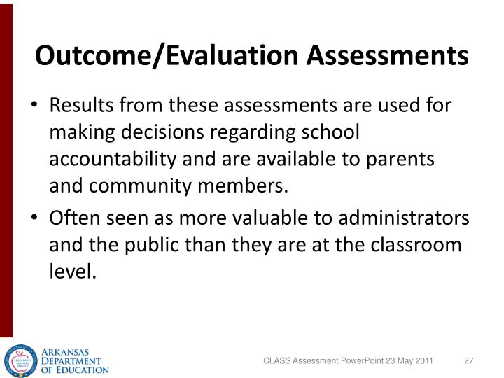 Outcome/Evaluation Assessments