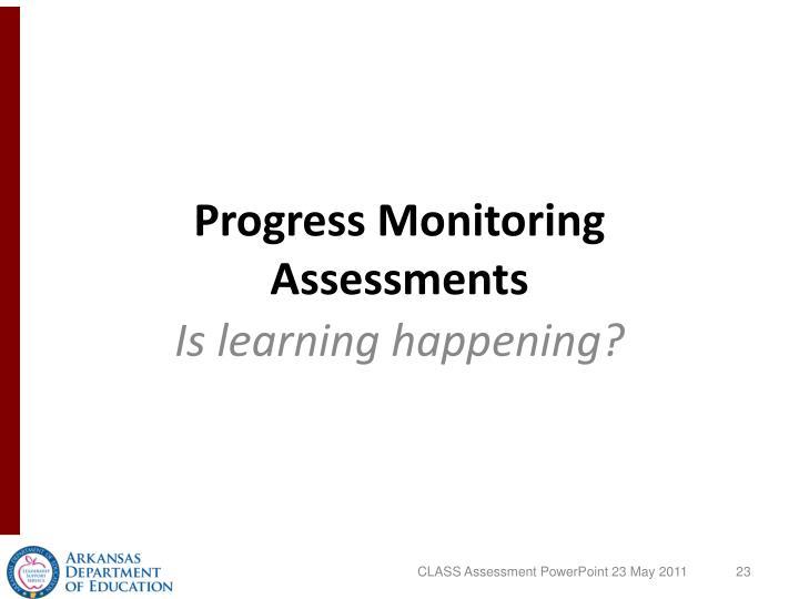 Progress Monitoring Assessments