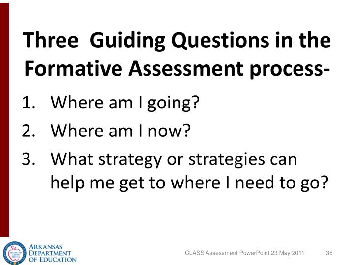 Three  Guiding Questions in the Formative Assessment process-
