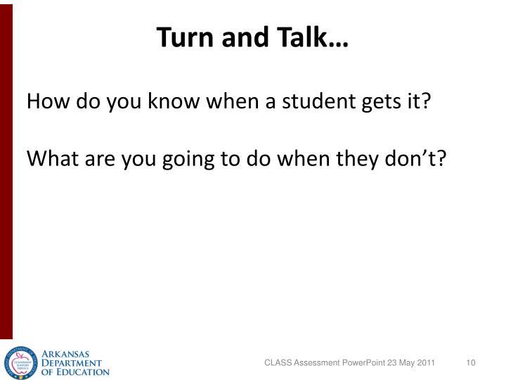 Turn and Talk…