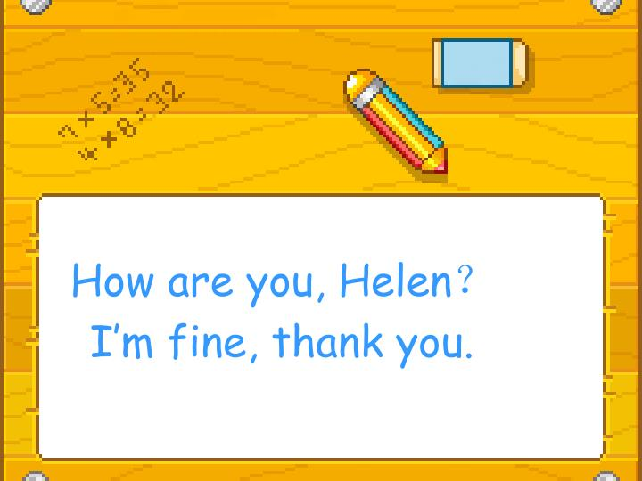 How are you, Helen