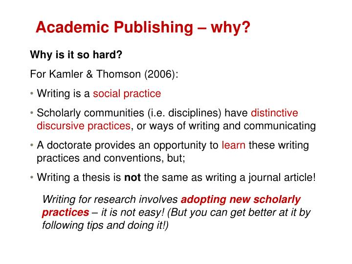 Academic Publishing – why?