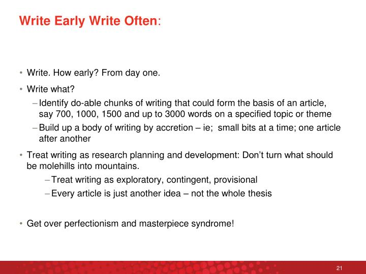 Write Early Write Often