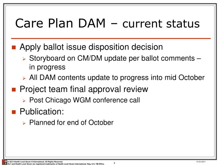 Care plan dam current status