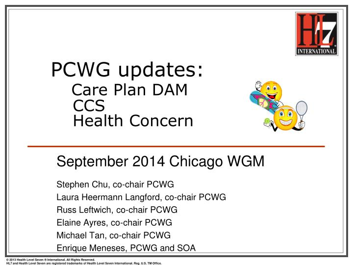 Pcwg updates care plan dam ccs health concern