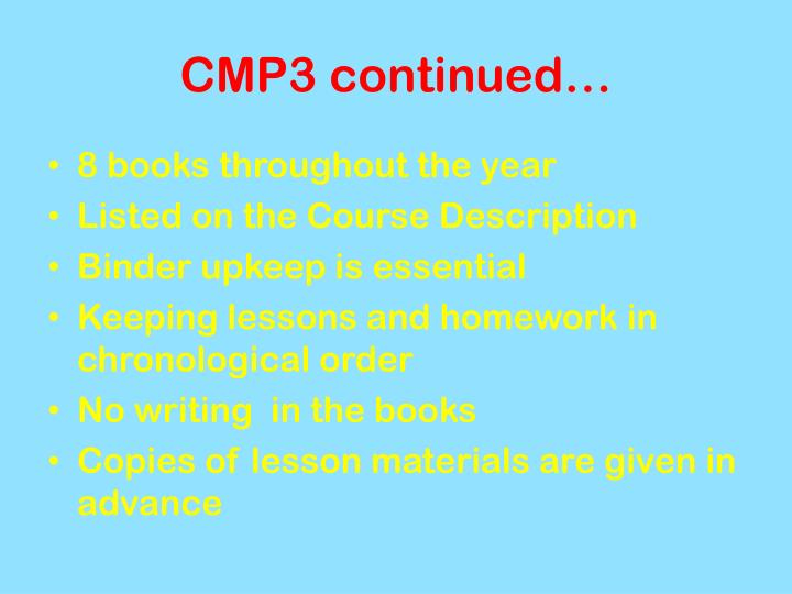 CMP3 continued…