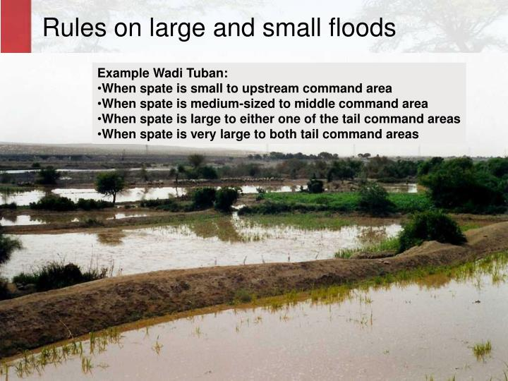 Rules on large and small floods