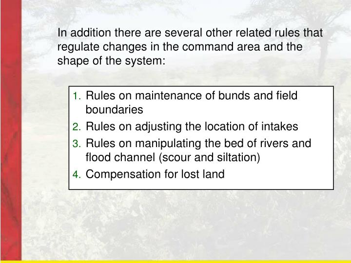In addition there are several other related rules that regulate changes in the command area and the shape of the system: