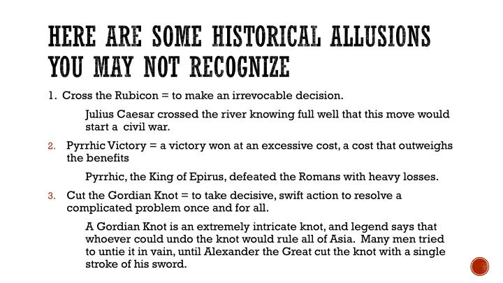 Here are some historical allusions you may not recognize