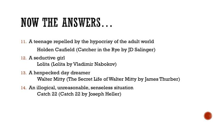 Now the answers…