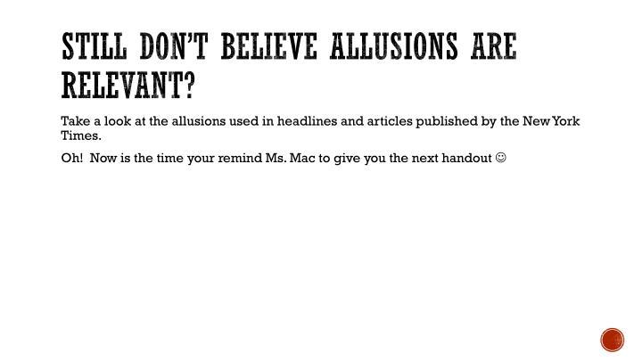 Still don't believe allusions are relevant?
