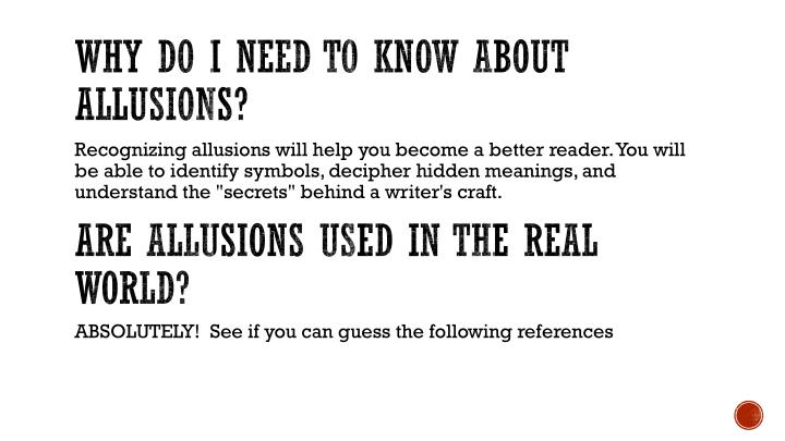 Why do I need to know about allusions?