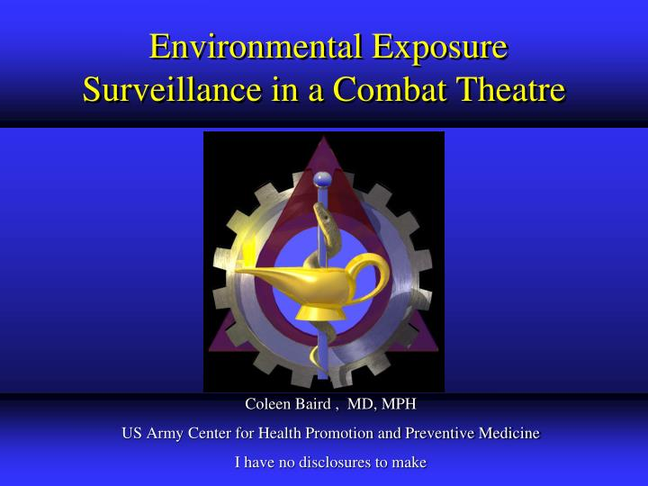 Environmental exposure surveillance in a combat theatre
