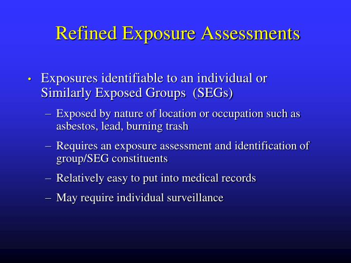 Refined Exposure Assessments