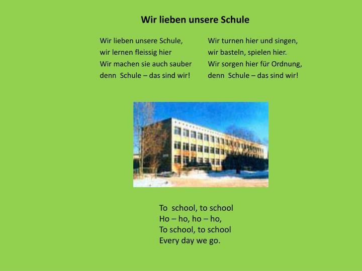 Wir lieben unsere Schule