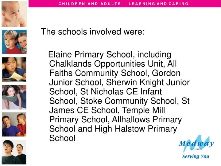 The schools involved were: