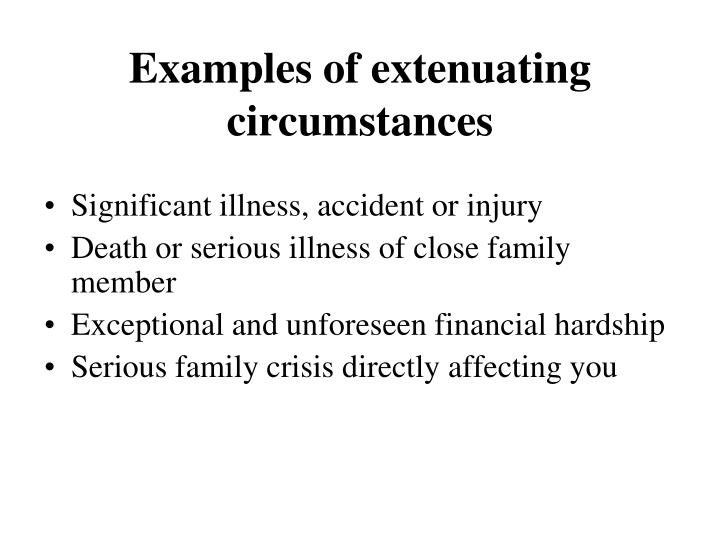 Examples of extenuating circumstances