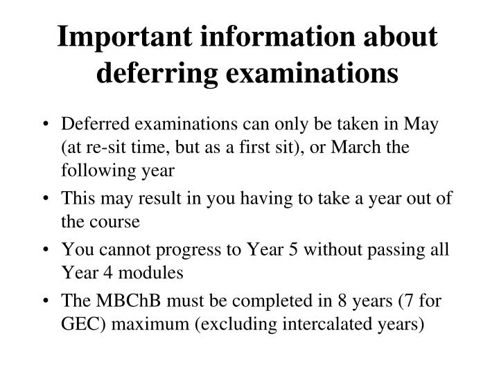 Important information about deferring examinations
