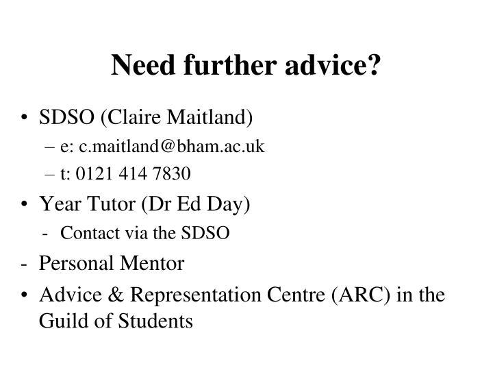 Need further advice?