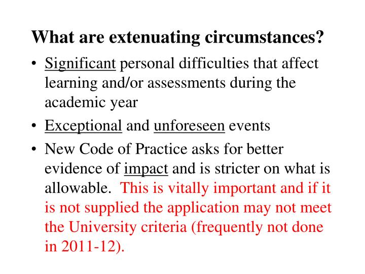 What are extenuating circumstances?