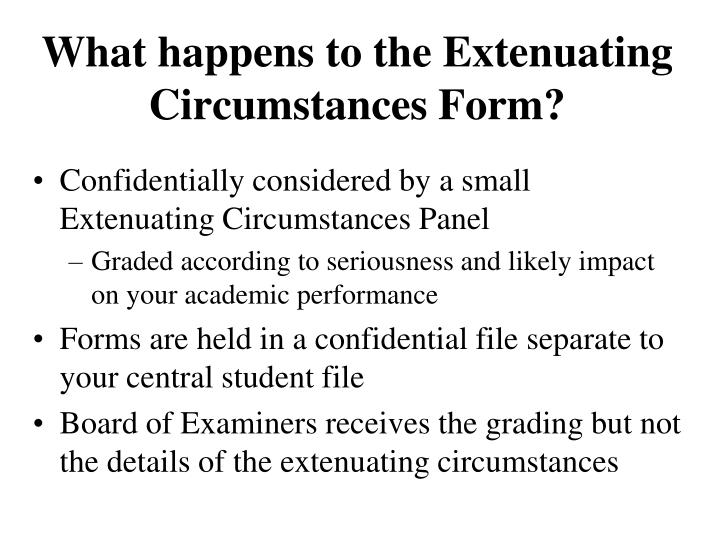 What happens to the Extenuating Circumstances Form?