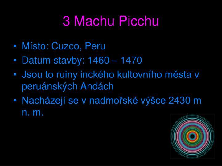 3 Machu Picchu