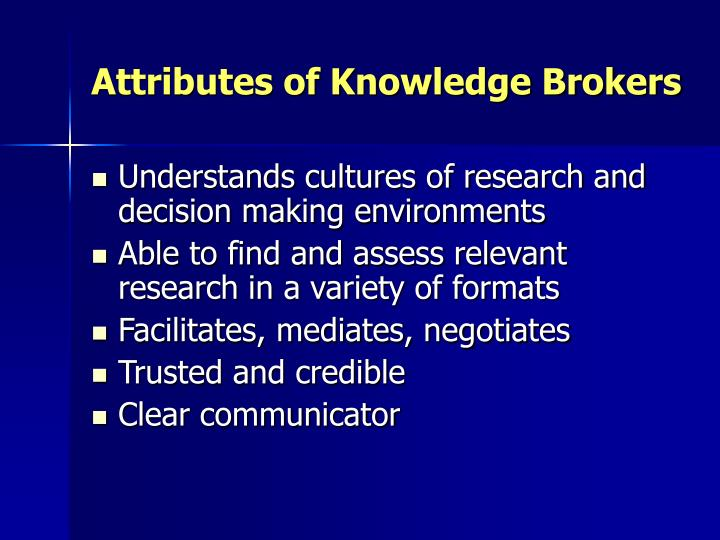Attributes of Knowledge Brokers
