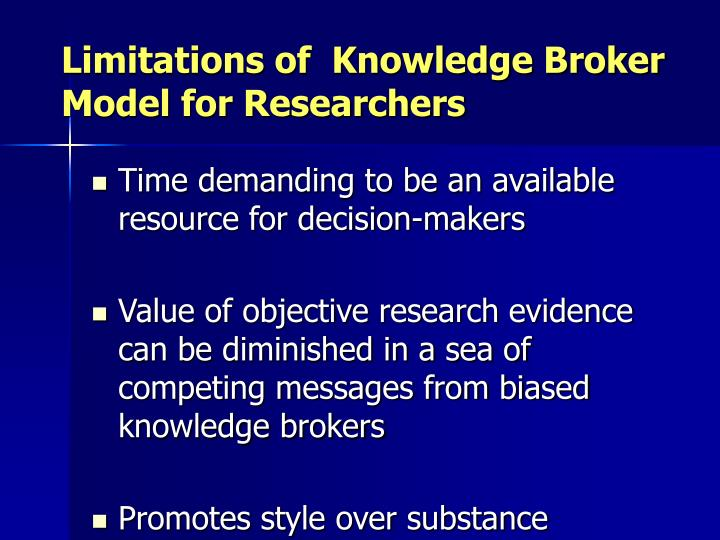 Limitations of  Knowledge Broker Model for Researchers