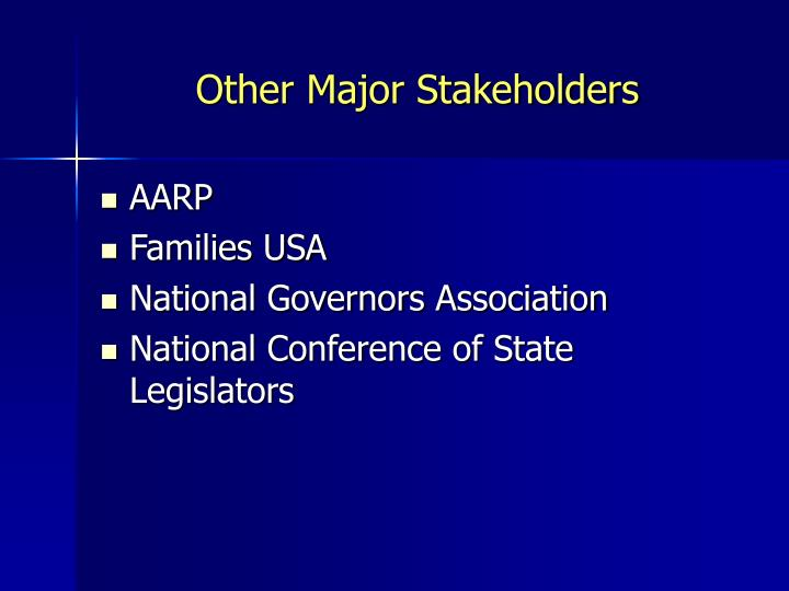 Other Major Stakeholders