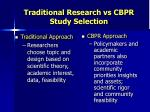 traditional research vs cbpr study selection