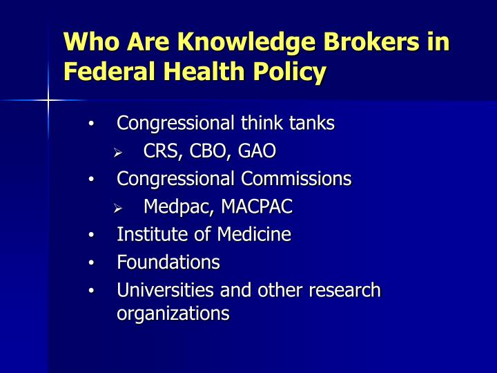 Who Are Knowledge Brokers in Federal Health Policy