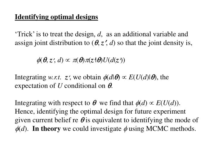 Identifying optimal designs