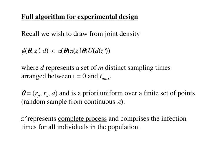 Full algorithm for experimental design