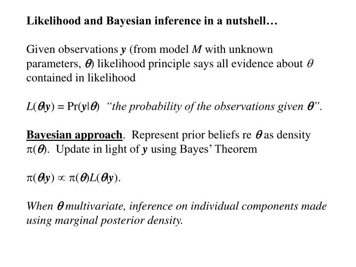 Likelihood and Bayesian inference in a nutshell…
