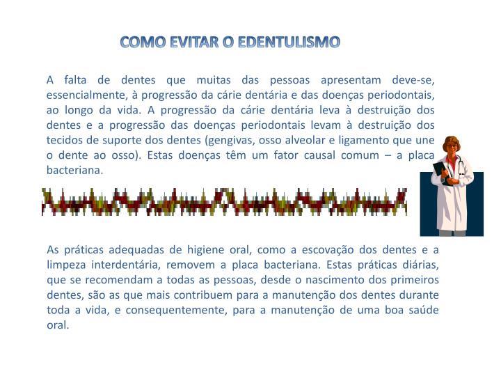 COMO EVITAR O EDENTULISMO