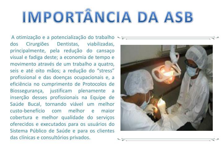 IMPORTÂNCIA DA ASB