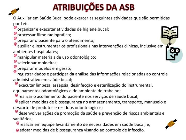 ATRIBUIÇÕES DA ASB