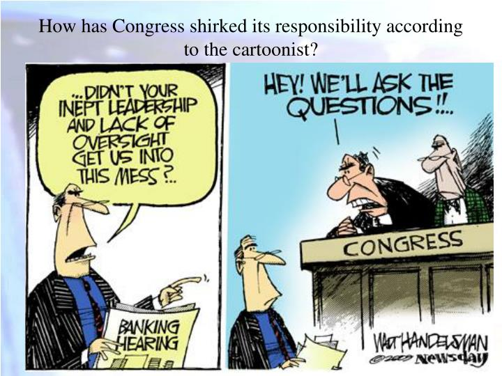 How has Congress shirked its responsibility according to the cartoonist?
