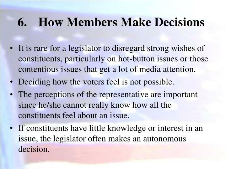 How Members Make Decisions