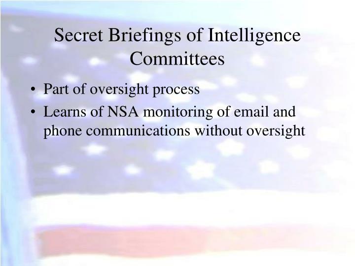 Secret Briefings of Intelligence Committees