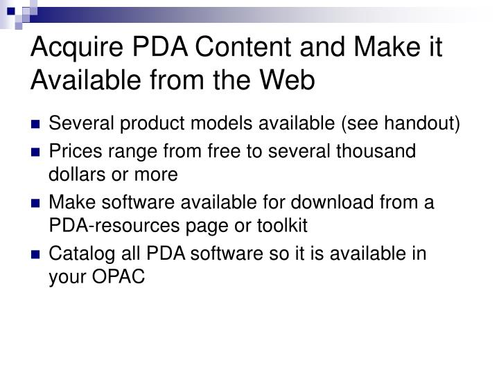 Acquire PDA Content and Make it Available from the Web