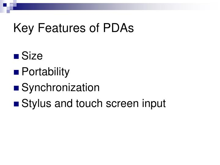 Key Features of PDAs