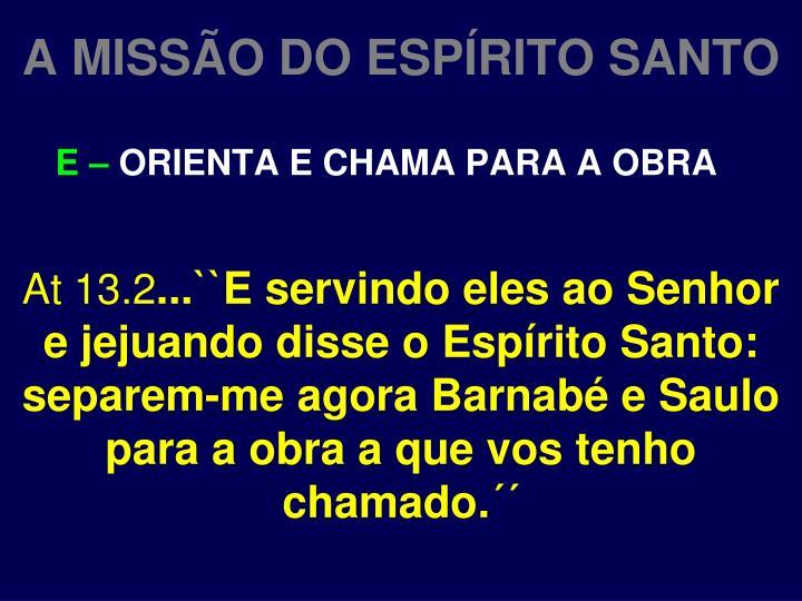 A MISSÃO DO ESPÍRITO SANTO